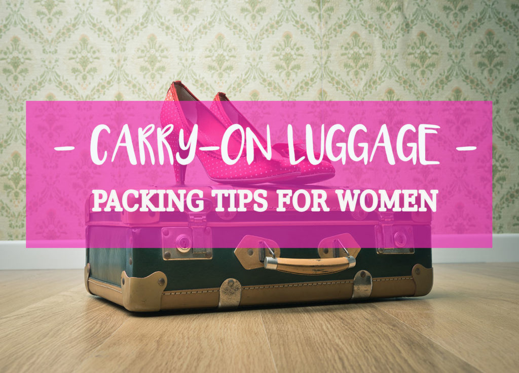 Carry-on-luggage-packing-tips-for-women