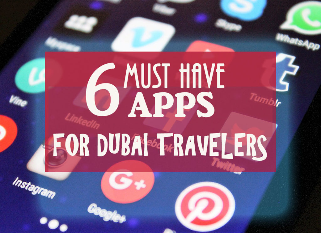 dubai best travel apps