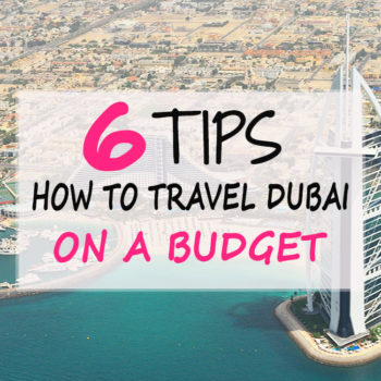 How to travel Dubai on budget