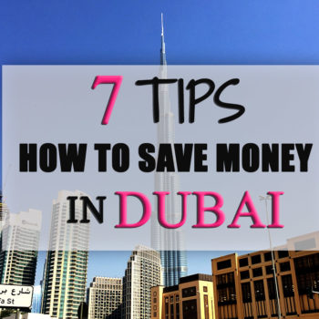Tips how to save money in Dubai