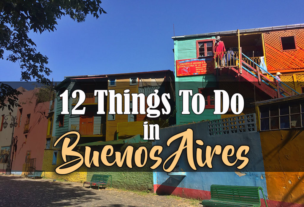 12 Things to do in Buenos Aires Argentina