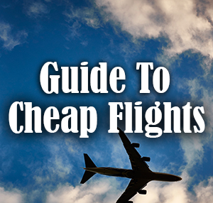 Guide to Cheap Flights
